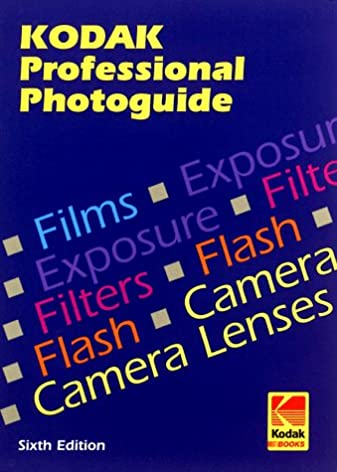 kodak professional photoguide 6th edition kodak debbie cohen rh amazon com George Eastman Kodak Photography Photography 1990s Party