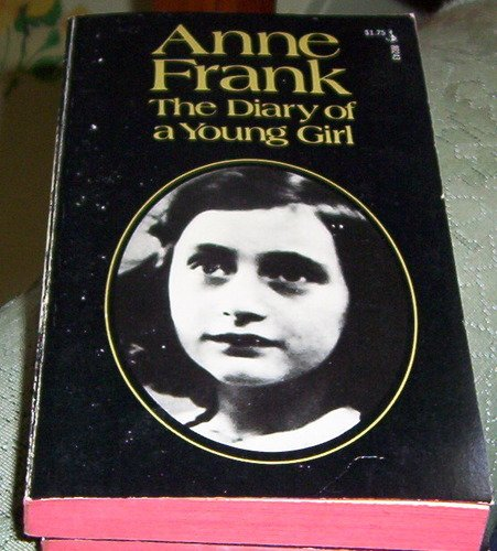 The diary of a young girl: Anne Frank ; translated from the Dutch by B.M. Mooyaart-Doubleday ; with an introduction by Eleanor Roosevelt ; and a new preface by George Stevens