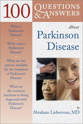 100 Q&A About Parkinson Disease (100 Questions and Answers About...) PDF