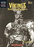 Vikings: Raiders and Explorers (High Interest Books: Way of the Warrior)