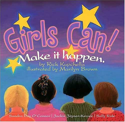 Girls Can!: Make It Happen