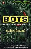 Bots, Andrew Leonard, 0140275665