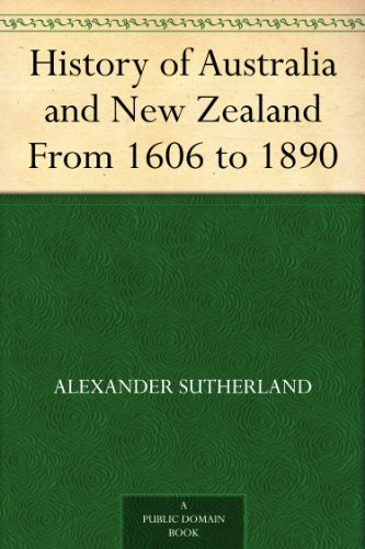 History of Australia and New Zealand From 1606 to 1890 (Outline Map Of Oceania Australia And New Zealand)