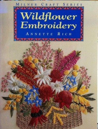 Wildflower Embroidery (Milner Craft Series)