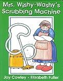 Mrs. Wishy-Washy's Scrubbing Machine, Joy Cowley, 0399242031