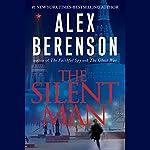 The Silent Man | Alex Berenson