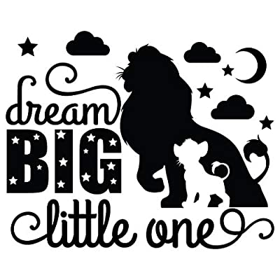 Dream Big Little One - The Lion King Simba and Mufasa Wall Quotes Decal | 20
