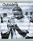 Outsiders, , 1846055466