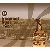 Frequent Flyer: Havana