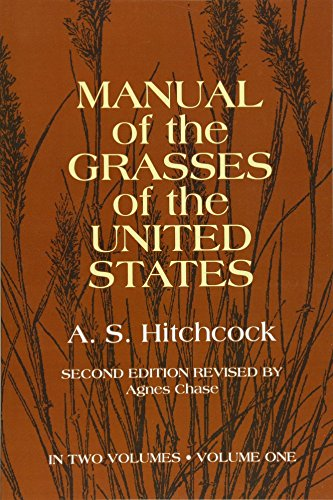Manual of the Grasses of the United States Volume 1 (Best State For Agriculture In Usa)