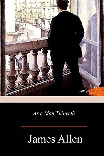 As a Man Thinketh [Allen, James] (Tapa Blanda)