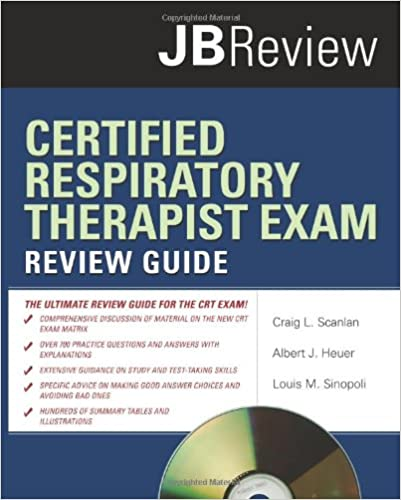 Certified respiratory therapist exam review guide jb review certified respiratory therapist exam review guide jb review 1st edition fandeluxe Gallery