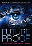 img - for Future Proof: The Greatest Gadgets and Gizmos Ever Imagined by Nick Sagan (2008-08-07) book / textbook / text book