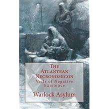The Atlantean Necronomicon: Veils Of Negative Existence