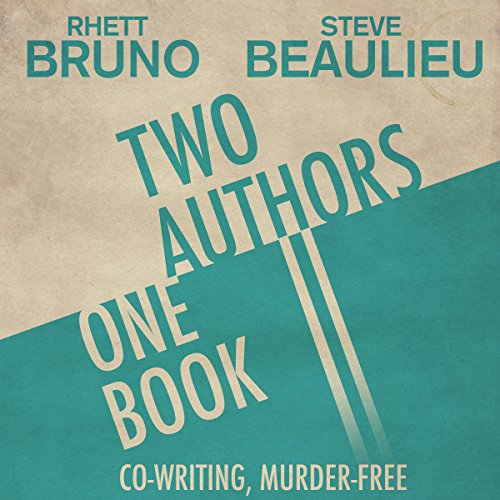 Two Authors, One Book: Co-Writing, Murder-Free