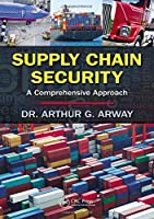 Supply Chain Security: A Comprehensive Approach Front Cover