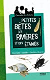 """Afficher """"Petites bêtes des rivières et des étangs"""""""