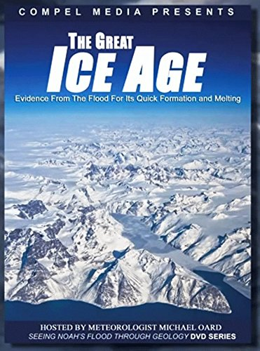 The Great Ice Age: Evidence from the Flood for its Quick Formation and - Mall Great Shops