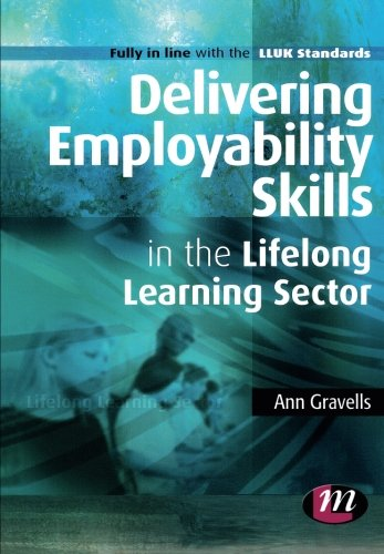 Delivering Employability Skills in the Lifelong Learning Sector (Further Education and Skills)
