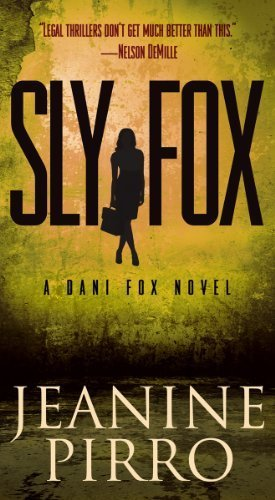 Book cover from Sly Fox: A Dani Fox Novel by Pirro, Jeanine (May 28, 2013) Mass Market Paperback by Jeanine Pirro