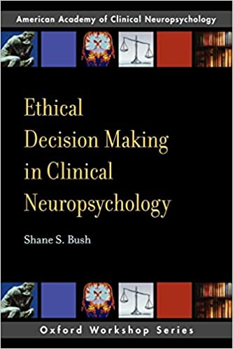 Ethical Decision Making in Clinical Neuropsychology: American