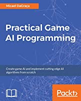 Practical Game AI Programming Front Cover