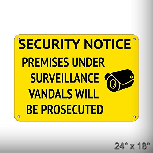 New Security Premises Under Surveillance Vandals Prosecuted Aluminum Metal Plate Gift Sign LARGE size for Home/Man Cave Decor 24 x 18 inches Vandal Resistant Corner