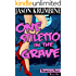 One Stiletto in the Grave (Reapers in Heels #1)