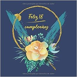Feliz 18 Cumpleaños: Libro De Visitas para Fiesta ...