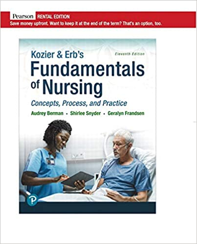 Kozier & Erb's Fundamentals of Nursing: Concepts, Process and Practice, 11th Edition