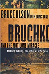 BRUCHKO AND THE MOTILINE MIRACLE