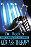 Dr. Rock's Kick Ass Therapy, Jim Hayes, 0595213839