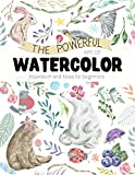 #7: The Powerful Art of WaterColor Inspiration and Ideas for beginners