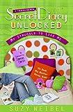 Secret Diary Unlocked, Suzy Weibel, 0802480799