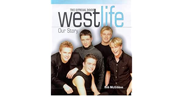 WESTLIFE OUR STORY E-BOOKS PDF DOWNLOAD