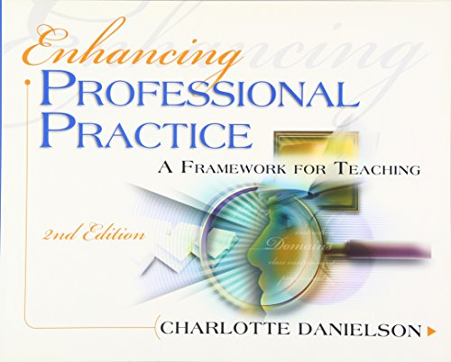 Enhancing Professional Practice  A Framework For Teaching  2Nd Edition  Professional Development