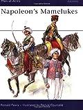 Napoleon's Mamelukes, Ronald Pawly, 184176955X
