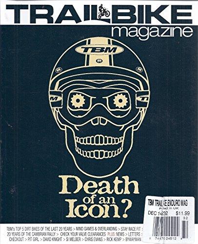 Trail Bike & Enduro Magazine (Issue 232 - December 2014 - Dirt Junkies)