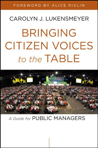 Bringing Citizen Voices to the Table: A Guide for Public Managers Pdf