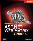 Microsoft ASP.NET Web Matrix Starter Kit (Developer Reference)