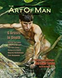 The Art of Man - Edition 20: Fine Art of the Male Form Quarterly Journal (Volume 20)