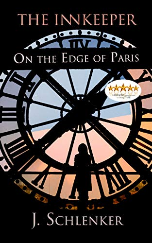 The Innkeeper on the Edge of Paris by J. Schlenker