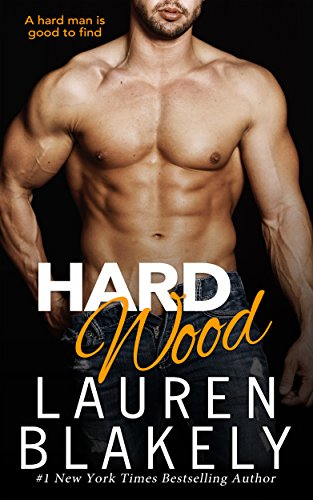 (Hard Wood (Big Rock Book 6))