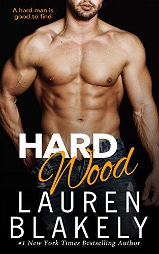 Hard Wood (Big Rock Book 6) - Level Hardwood