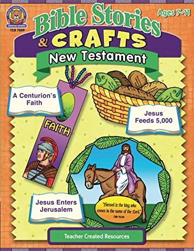 Bible Stories & Crafts: New Testament: New Testament