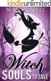 Witch Souls to Save: A Brimstone Bay Mystery (Brimstone Bay Mysteries Book 4)