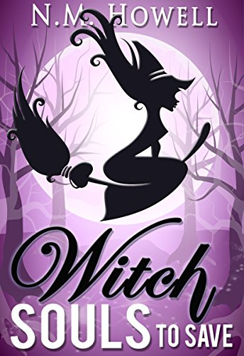 Witch Souls to Save: A Brimstone Bay Mystery (Brimstone Bay Mysteries Book 4) by [Howell, N.M., Armitage, J.A.]