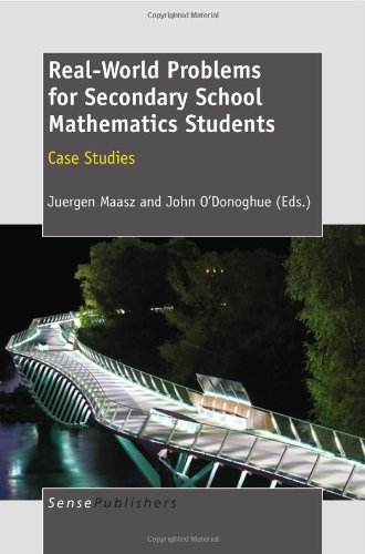 Download Real-World Problems for Secondary School Mathematics Students: Case Studies pdf epub