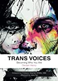 img - for Trans Voices: Becoming Who You Are book / textbook / text book