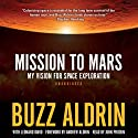 Mission to Mars: My Vision for Space Exploration Audiobook by Buzz Aldrin Narrated by John Pruden